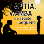 Antía, Wamba e o regato pequeno - Tropa de Trapo